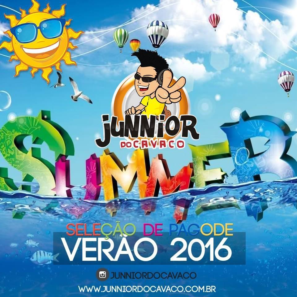 JUNNIOR DO CAVACO – VERÃO 2016 SELEÇÃO DE PAGODE