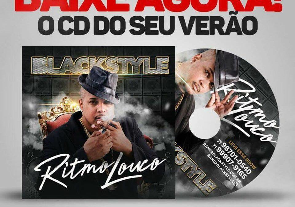 BLACK STYLE – RITMO LOUCO | PROMOCIONAL DE VERÃO