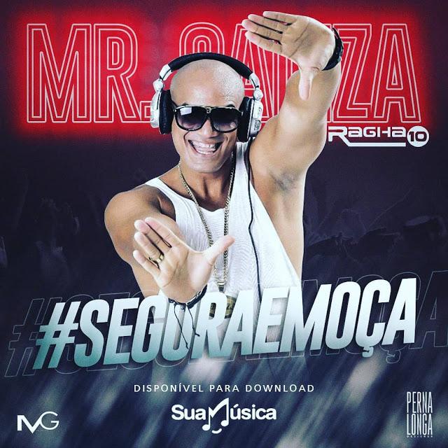 MR GALIZA – SEGURA EMOÇA
