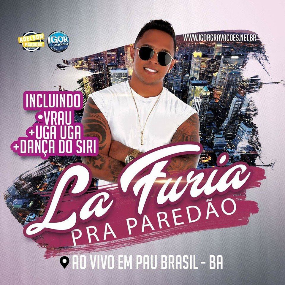 LÁ FURIA – CD AO VIVO EM PAU BRASIL 2018