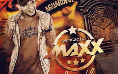 SWINGÃO DO MAX – AO VIVO EM CAMAÇARI 2018