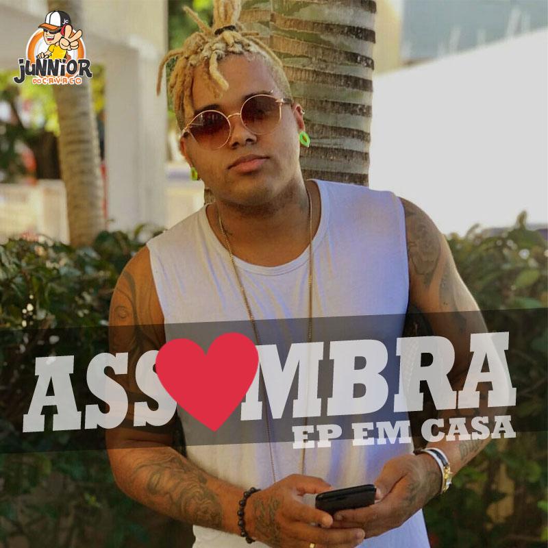 ASSOMBRA – EP EM CASA 2018