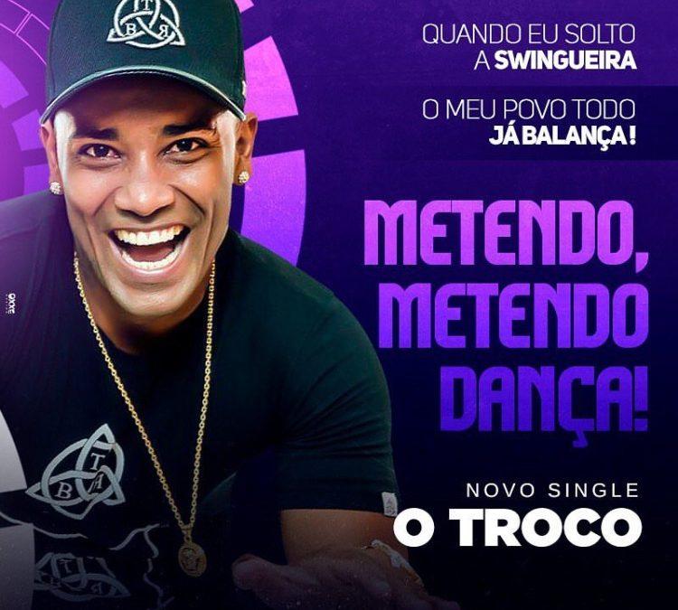 O TROCO FEAT FLAVINHO – METENDO DANÇA!