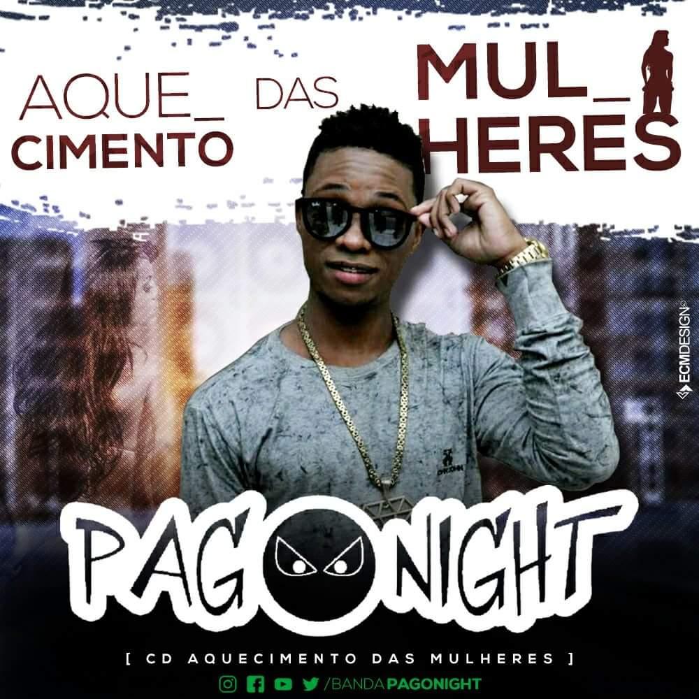 PAGONIGHT – CD AQUECIMENTO DAS MULHERES 2018
