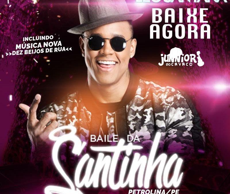 LÉO SANTANA – BAILE DA SANTINHA EM PETROLINA 2018