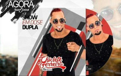 CHICLETE FERREIRA – CD EM DOSE DUPLA STUDIO 2018