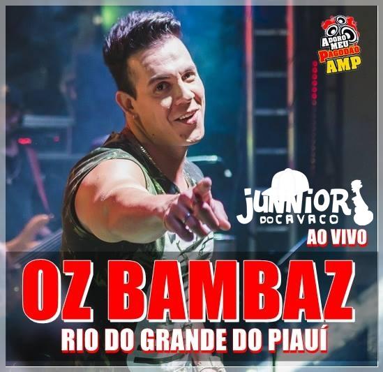OZ BAMBAZ AO VIVO EM RIO GRANDE DO PIAUÍ 2018
