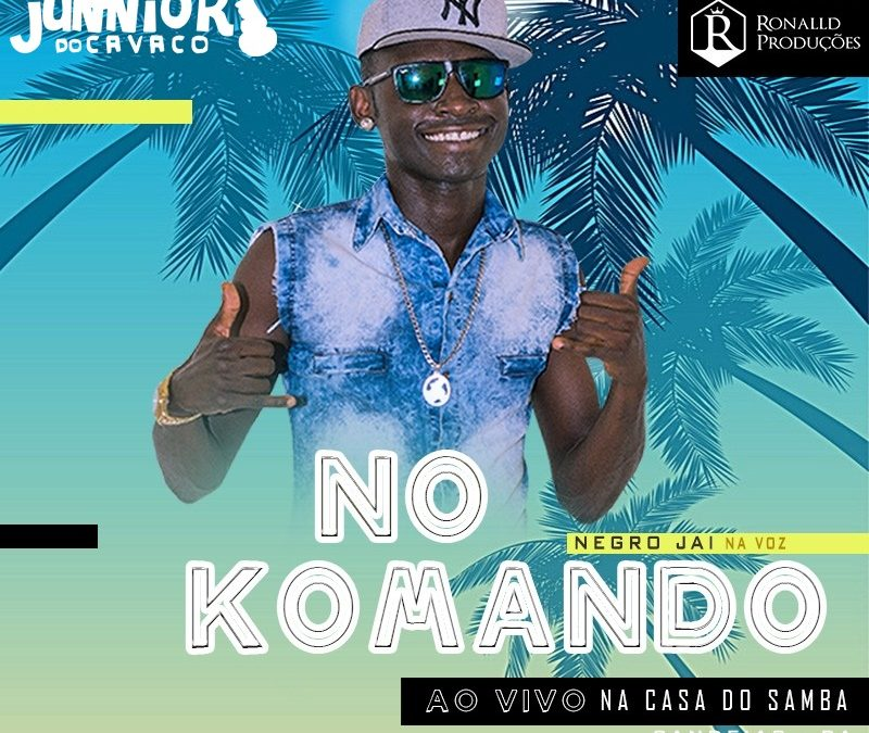 BANDA NO KOMANDO – AO VIVO NA CASA DO SAMBA – 2018