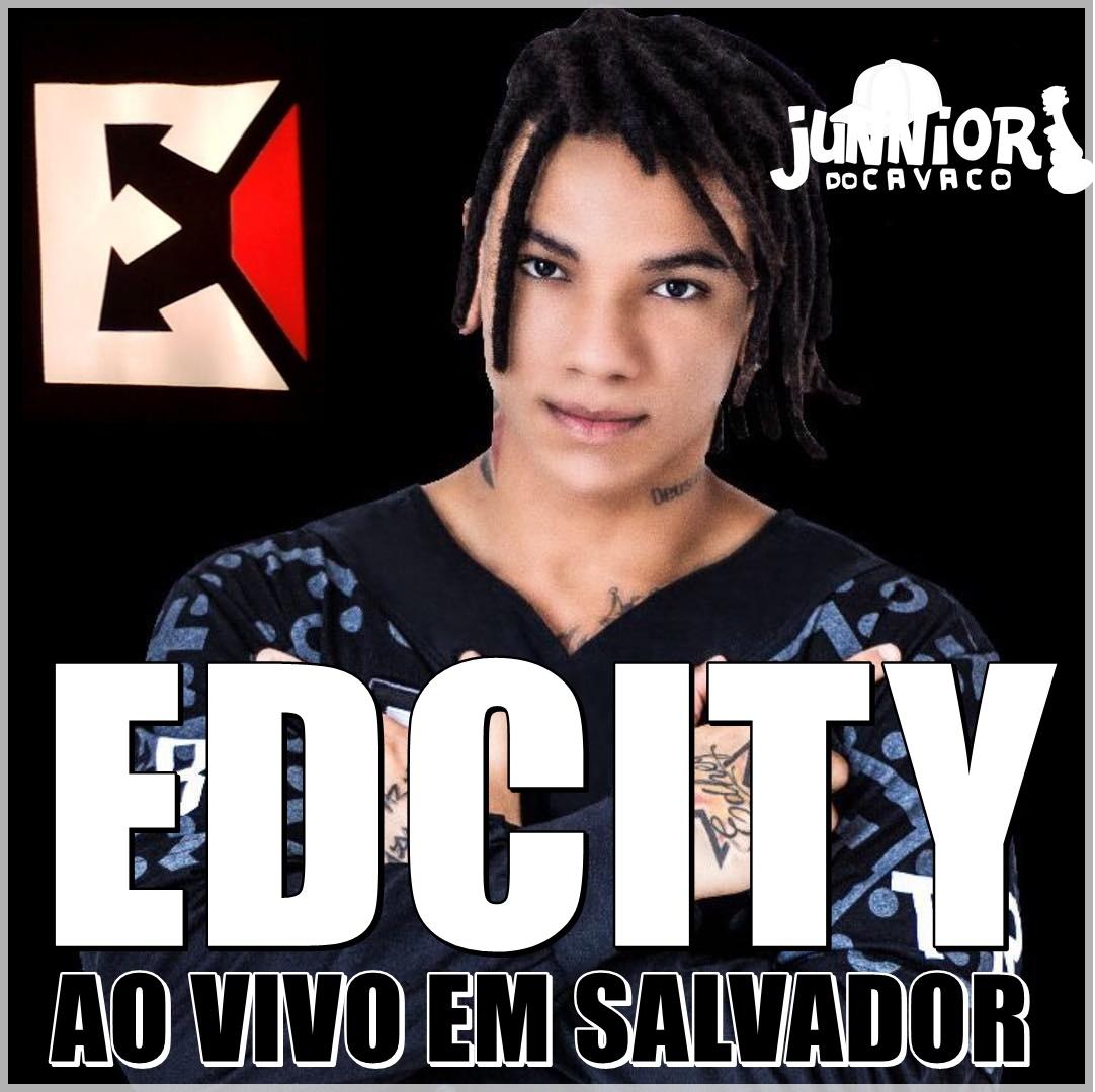 EDCITY NO CARNAVAL DE SALVADOR 2018  – CD INÉDITO