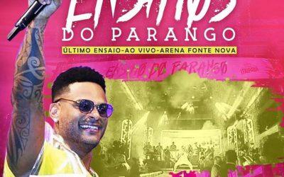 PARANGOLÉ – AO VIVO – ÚLTIMO ENSAIO 2019