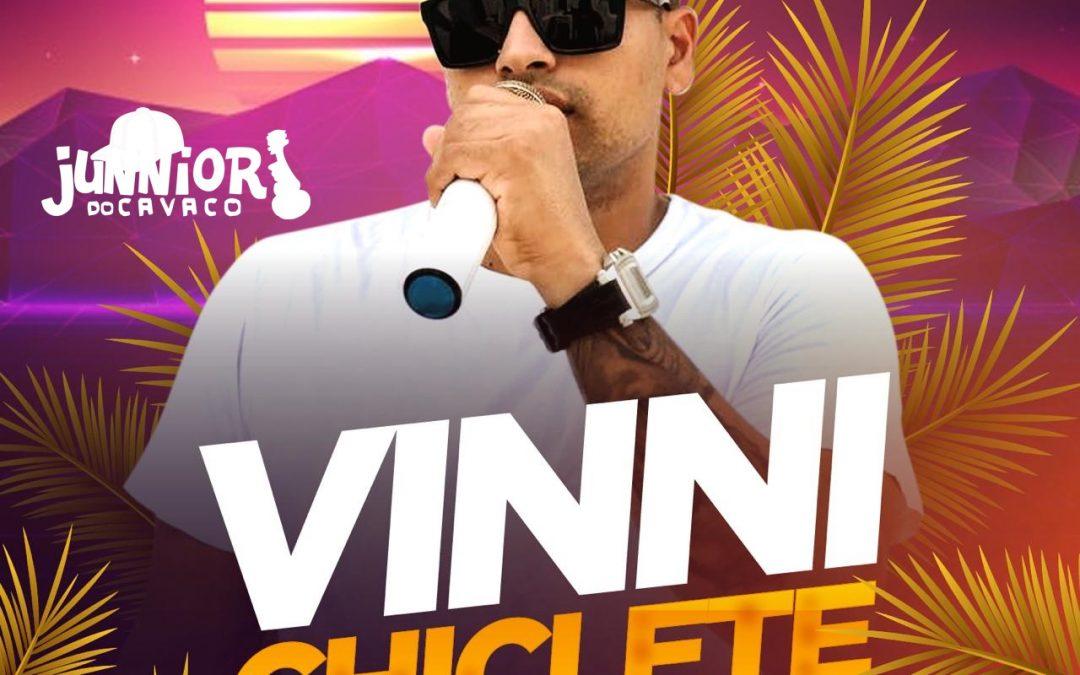 VINNI CHICLETE – VERAO 2K19