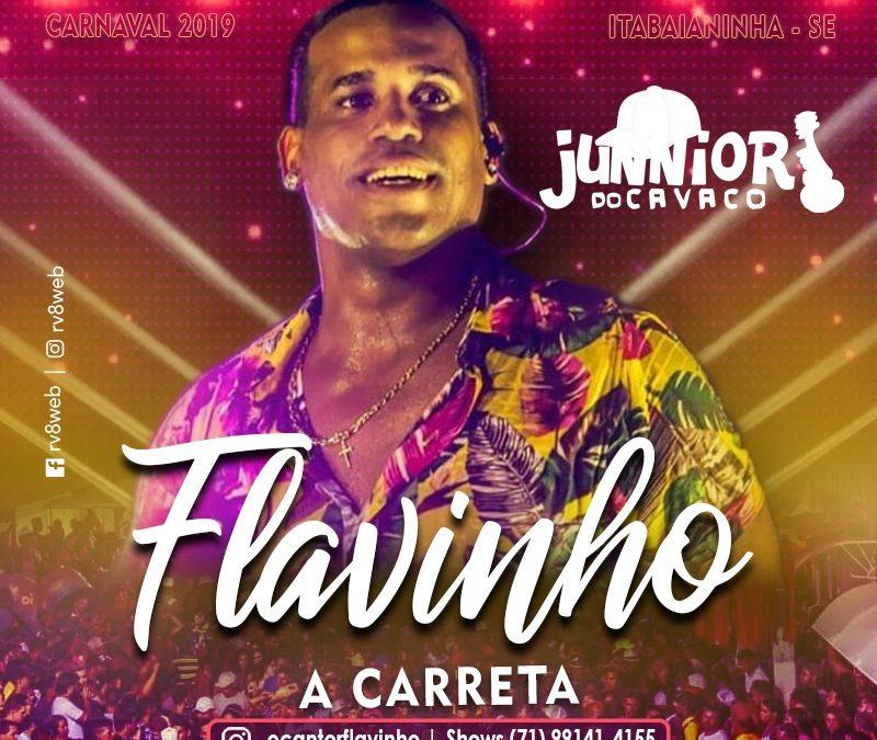FLAVINHO A CARRETA – AO VIVO NO CARNAVAL DE ITABAIANINHA – SE – 2019