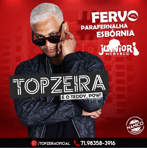 Topzeira – CD #Fervo #Parafernalha #Esbornia – 2019