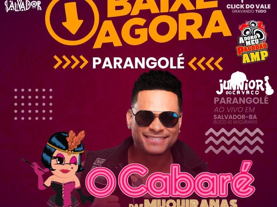 PARANGOLE – [ BLOCO AS MUQUIRANAS ] – SALVADOR – BA – AO VIVO – 2019